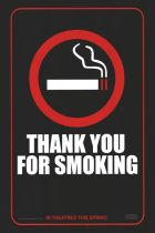 Thank you for smoking!!
